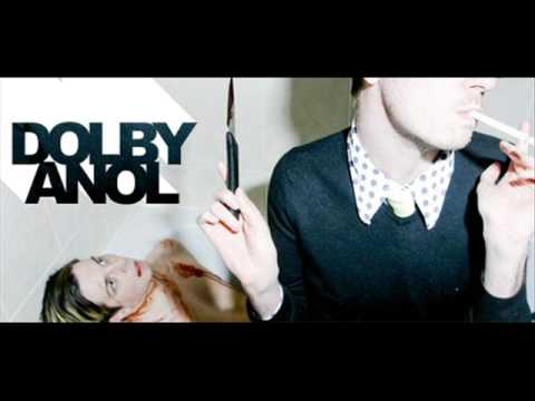 Dolby Anol We Don't Rock