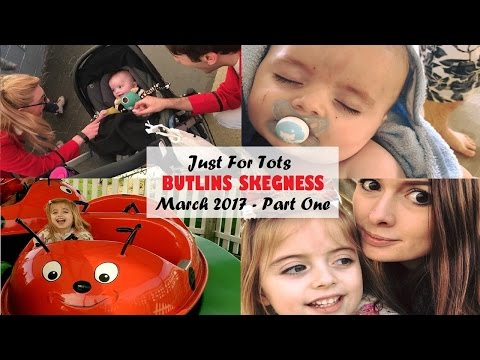 BUTLINS SKEGNESS JUST FOR TOTS MARCH 2017   PART ONE   THEPERKSOFBEINGAMOTHER