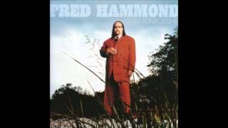 Fred Hammond - Every Time I Think