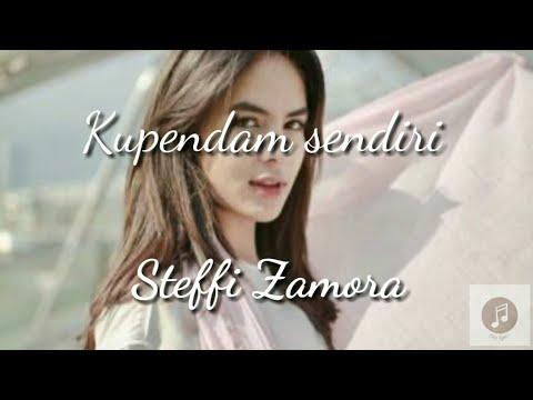 Download Steffi Zamora ~ Ku Pendam Sendiri Mp4 baru