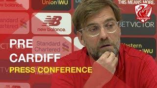 Cardiff vs. Liverpool | Jurgen Klopp Press Conference