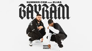 Смотреть клип Summer Cem Feat. Elias - Bayram