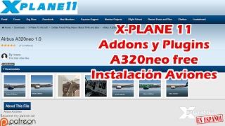 X-Plane 11 - Addons y Plugins - Instalar A320neo free