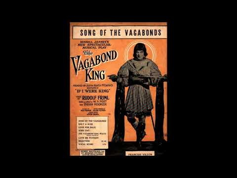 SONG OF THE VAGABONDS - Rudolph Friml