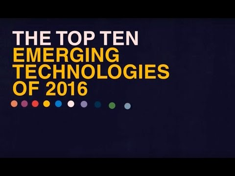 The Top Ten Emerging Technologies