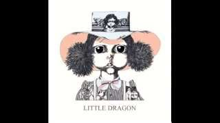 Little Dragon - After The Rain (Coaster Remix)