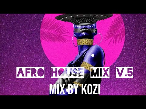 Afro House Mix 2021 ft Black Coffee | Da Capo | Enoo Napa | Caiiro | MD'EEP | Mixed By Kozi VOL.5