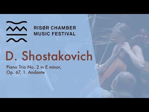Dmitri Shostakovich: Piano Trio No. 2 in E minor, Op. 67, 1. Andante