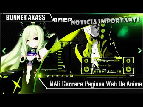 Noticia Importante: MAG (Japón) Cerrara Paginas Web De Animé|Donde Puedo Ver Anime Legalmente?