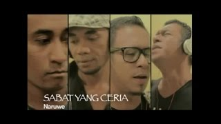 Naruwe - SABAT YANG CERIA - Karya Rohani Terbaik Eddy Latuharhary(Official Music Video)
