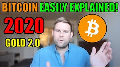 Bitcoin's Value Proposition 2020 | EASILY EXPLAINED | BEGINNER FRIENDLY | Bitcoin Expert Dan Held