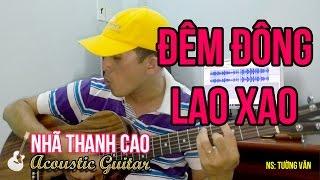 ĐÊM ĐÔNG LAO XAO (Cover) ♥ NHÃ THANH CAO