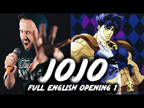 JoJo's Bizarre Adventure: FULL ENGLISH OPENING 1 (Sono Chi No Sadame)