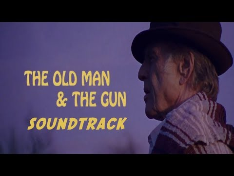 The Old Man and the Gun Full online Song Music Soundtrack Theme Song