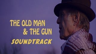 The Old Man and the Gun Trailer Song Music Soundtrack Theme Song