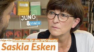 Saskia Esken über ihre Kandidatur für den SPD-Vorsitz  - Jung & Naiv: Folge 436