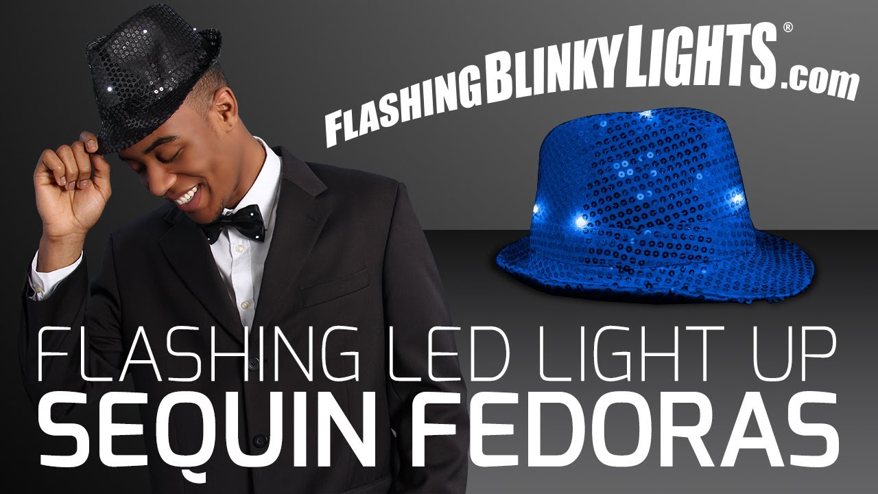 b4c8a9906dc Flashing LED Sequin Fedora Hats - Light Up Toys and Party Supplies from  Flashing Blinky Lights! - YouTube