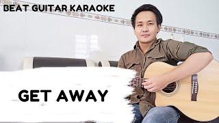 LANY - Get Away | Beat Guitar Karaoke