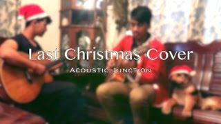 Wham! Last Christmas cover // Acoustic Junction YouTube Videos