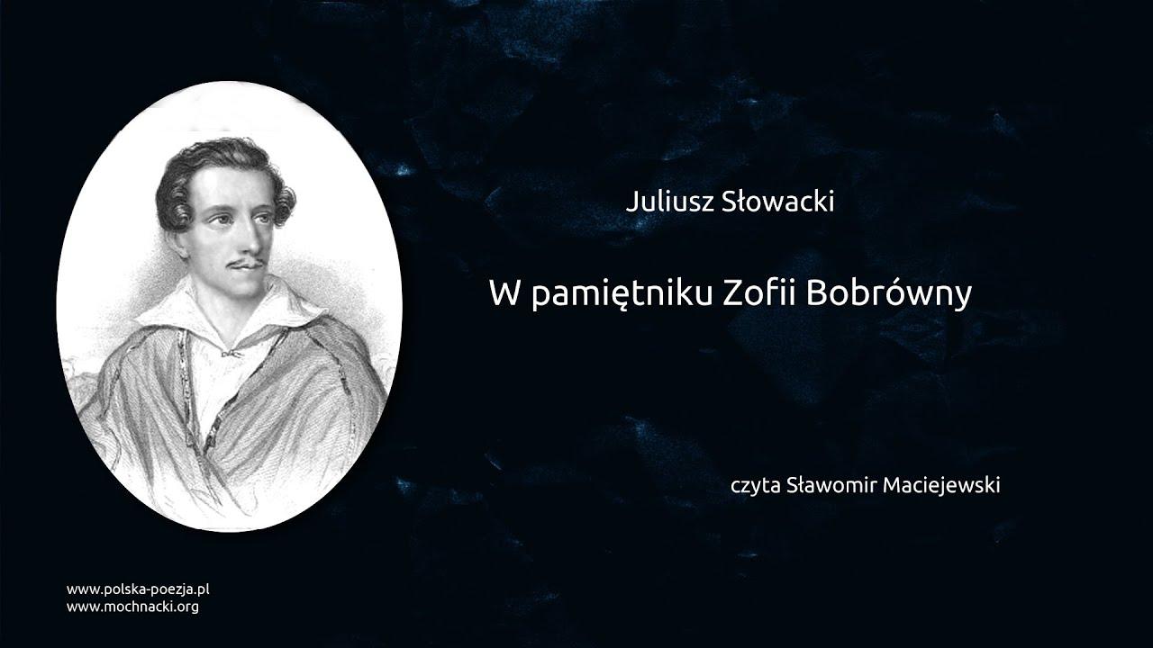 Juliusz Słowacki W Pamiętniku Zofii Bobrówny