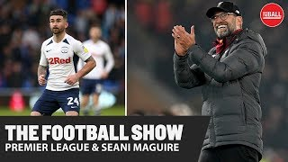 THE FOOTBALL SHOW | Niall Quinn appointed, Wolves vs Liverpool, Seani Maguire
