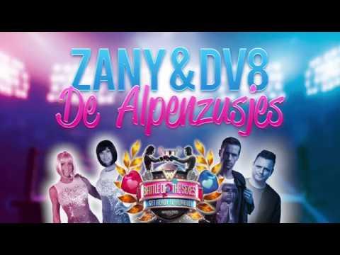 Zany & DV8 ft. de Alpenzusjes - Het Dak Er Af!(Official Waailand Feest!val Anthem)