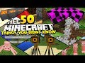 50 THINGS YOU DIDN'T KNOW ABOUT MINECRAFT!