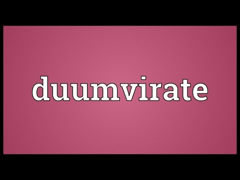 Duumvirate Meaning