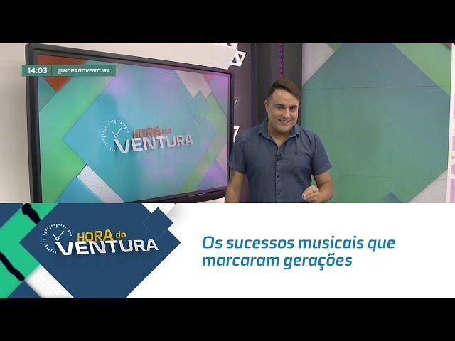 TBT do Ventura: Os sucessos musicais que marcaram gerações - Bloco 01