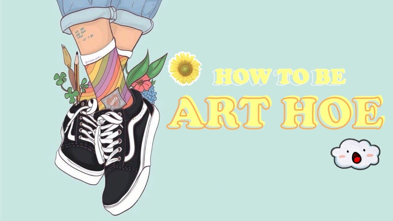 How To Be Art Hoe Aesthetic Youtube