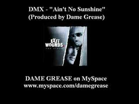 DMX - Ain't No Sunshine
