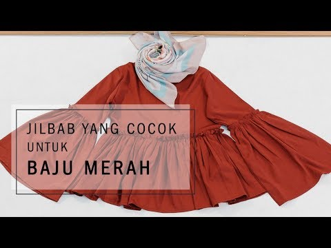 Jilbab yang Cocok untuk Baju Merah