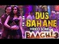Dus Bahane Video Song | Baaghi 3 | Tiger Shroff | Disha Patani | Shraddha Kapoor