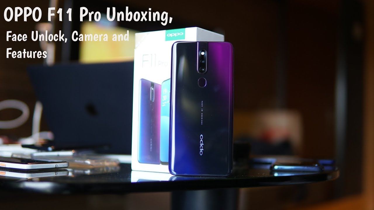 OPPO F11 PRO [India] - Unboxing, Face unlock, Camera and Features