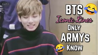 BTS Iconic Lines Only ARMYs Know