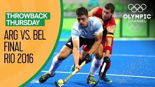 Argentina vs Belgium - Men's Hockey Gold Medal Match   Rio 2016 Replays   Throwback Thursday