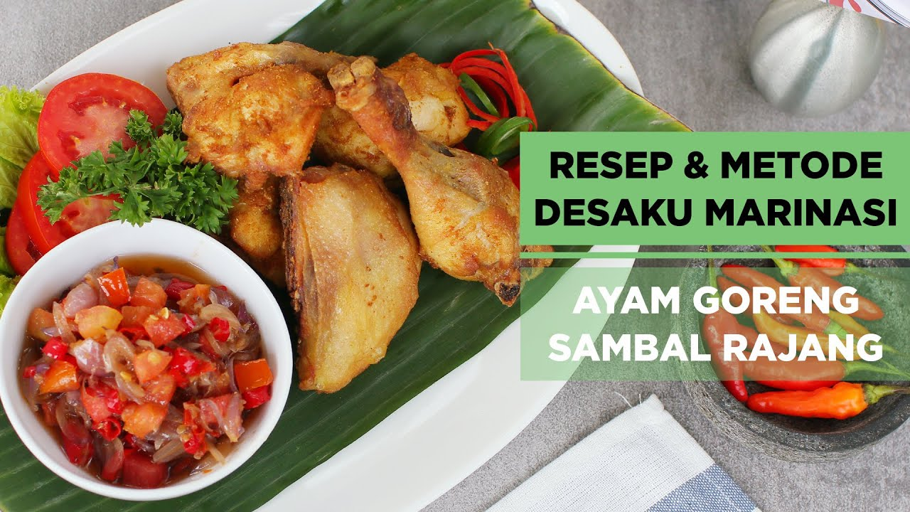 RESEP & METODE DESAKU MARINASI AYAM GORENG SAMBAL RAJANG