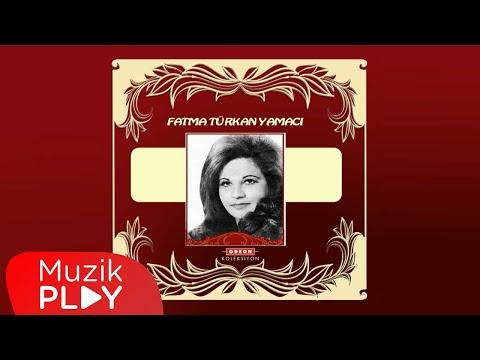 Fatma Türkan Yamacı - Eşim Aman Aman