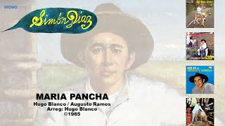 Simon Diaz & Hugo Blanco - Maria Pancha ©1965