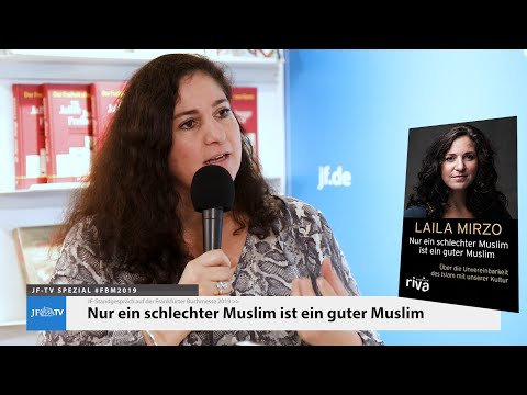 Nur ein schlechter Muslim ist ein guter Muslim (Laila Mirzo auf der #FBM2019)