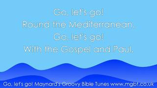 """""""Go let's go"""" - Christian Children's Praise & Worship Bible Song about Paul's Missionary Journeys"""