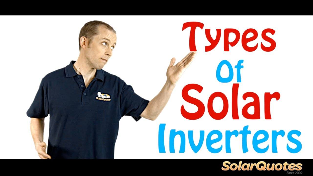 The Two Main Types of Solar Inverter - Micro and Central