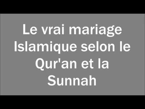 Le Vrai Mariage Islamique Selon Le Qur'an Et La Sunnah