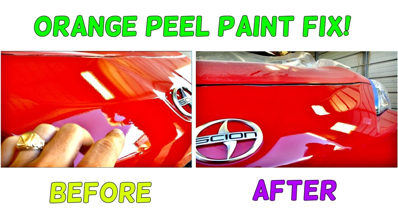 Orange Peel Paint Job Fix