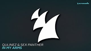 Qulinez & Sex Panther - In my Arms (Extended Mix)