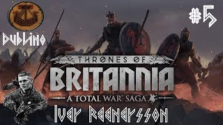 Total War Thrones of Britannia ITA Dublino, Re del Mare: #5