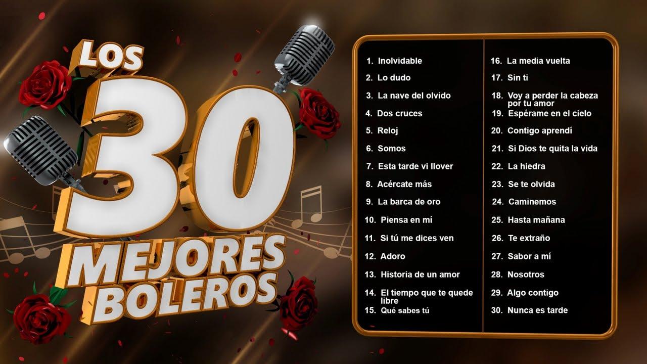 Download Los 30 mejores boleros - boleros de la edad de oro del bolero
