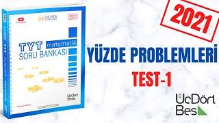 345 TYT 2021 MATEMATİK YÜZDE PROBLEMLERİ TEST-1 ÇÖZÜMLERİ