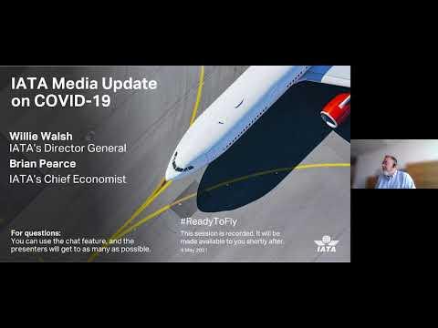 IATA Media Briefing - 04 May 2021