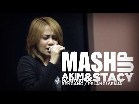 Akim & The Majistret / Stacy - Bengang Pelangi ( Pelangi Senja X Bengang ) #MashUpHotFM